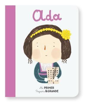ADA. MI PRIMER PEQUEÑA & GRANDE