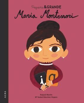 PEQUEÑA & GRANDE MARIA MONTESSORI