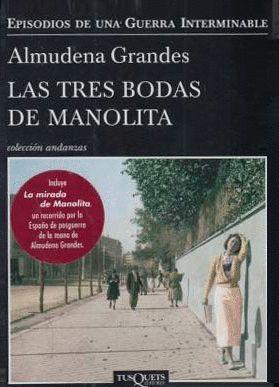 LAS TRES BODAS MANOLITA +LA MIRADA DE MANOLITA (PACK)