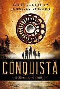 CONQUISTA (LAS CRONICAS DE LOS INVASORES I)