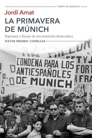 LA PRIMAVERA DE MUNICH (XXVIII PREMIO COMILLAS)