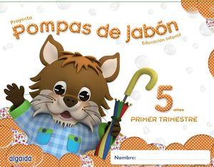 POMPAS DE JABÓN 5 AÑOS. 1º TRIMESTRE.