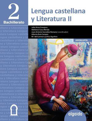 LENGUA CASTELLANA Y LITERATURA II 2ºBACH