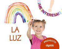 PROYECTO LA LUZ (3 AÑOS) ME INTERESA