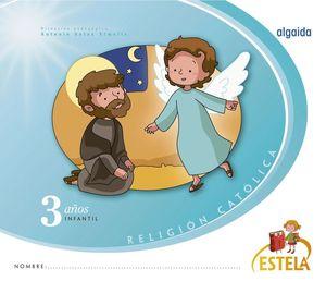 RELIGION EDUCACION INFANTIL. ESTELA. 3 AÑOS