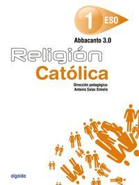 RELIGION CATOLICA 1ºESO. ABBACANTO 3.0.