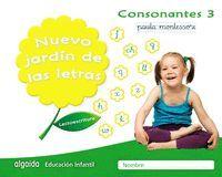 NUEVO JARDÍN DE LAS LETRAS CONSONANTES 3 PAUTA (5 AÑOS)