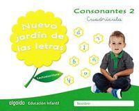 NUEVO JARDÍN DE LAS LETRAS CONSONANTES 2 CUADRÍCULA (5 AÑOS)