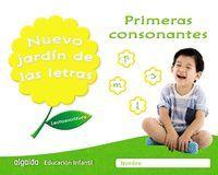 NUEVO JARDÍN DE LAS LETRAS. PRIMERAS CONSONANTES