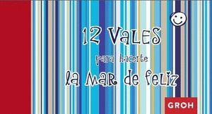 12 VALES PARA HACERTE LA MAR DE FELIZ