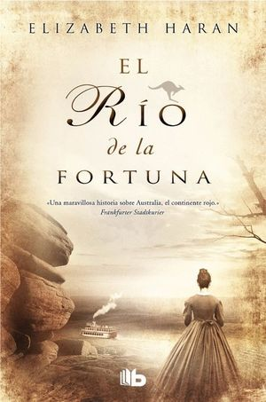 EL RIO DE LA FORTUNA