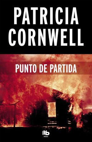 PUNTO DE PARTIDA (DOCTORA KAY SCARPETTA 9)