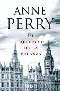 EL EQUILIBRIO DE LA BALANZA (DETECTIVE WILLIAM MONK 7)