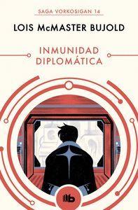 INMUNIDAD DIPLOMÁTICA (LAS AVENTURAS DE MILES VORKOSIGAN 14)