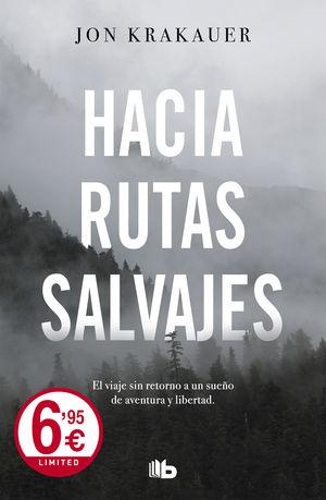 HACIA RUTAS SALVAJES