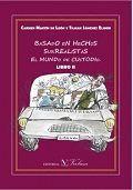 BASADO EN HECHOS SURREALISTAS EL MUNDO CUSTODIO. LIBRO II