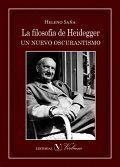 LA FILOSOFIA DE HEIDEGGER. UN NUEVO OSCURANTISMO
