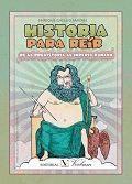 HISTORIA PARA REIR DE LA PREHISTORIA AL IMPERIO ROMANO