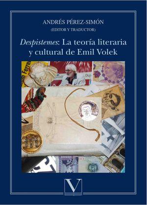 «DESPISTEMES»: LA TEORÍA LITERARIA Y CULTURAL DE EMIL VOLEK