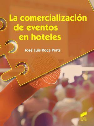 LA COMERCIALIZACIÓN DE EVENTOS EN HOTELES