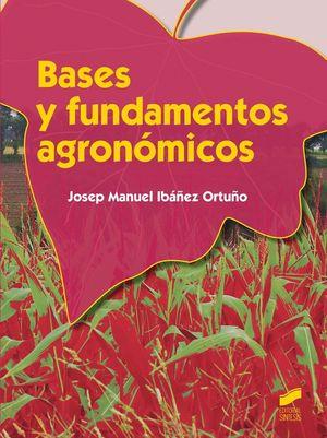 BASES Y FUNDAMENTOS AGRONÓMICOS