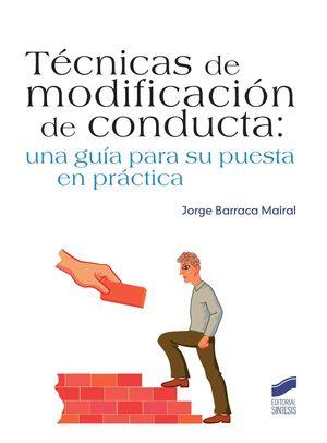 TECNICAS DE MODIFICACION DE LA CONDUCTA