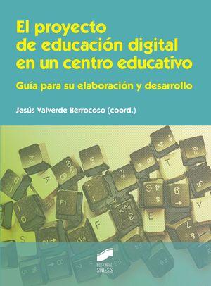 EL PROYECTO DE EDUCACION DIGITAL EN UN CENTRO EDUCATIVO