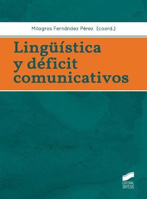 LINGUISTICA Y DEFICIT COMUNICATIVOS