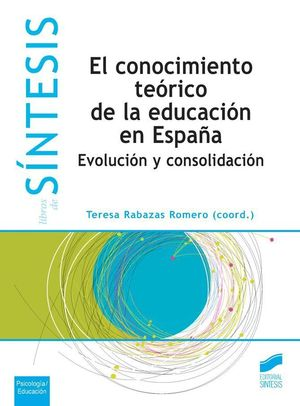 EL CONOCIMIENTO TEORICO DE LA EDUCACION ES ESPAÑA