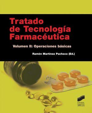 TRATADO DE TECNOLOGIA FARMACEUTICA VOL II: OPERACIONES BASICAS