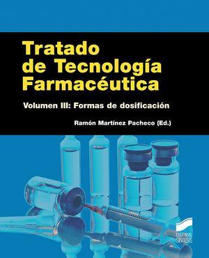 TRATADO DE TECNOLOGIA FARMACEUTICA VOLUMEN III: