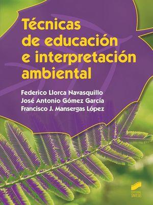 TECNICAS DE EDUCACION E INTERPRETACION AMBIENTAL
