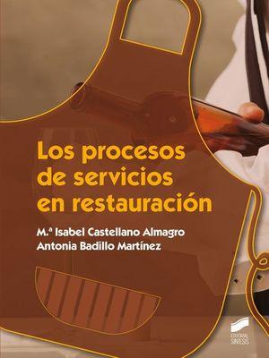LOS PROCESOS DE SERVICIOS EN RESTAURACION