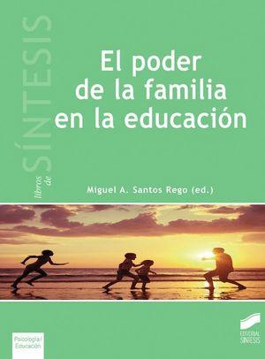EL PODER DE LA FAMILIA EN LA EDUCACION