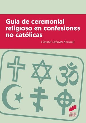 GUÍA DE CEREMONIAL RELIGIOSO EN CONFESIONES NO CATÓLICAS