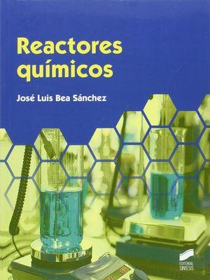 REACTORES QUIMICOS (GRADO SUPERIOR)