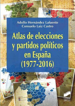 ATLAS DE LAS ELECCIONES Y PARTIDOS POLÍTICOS EN ESPAÑA (1977-2016)