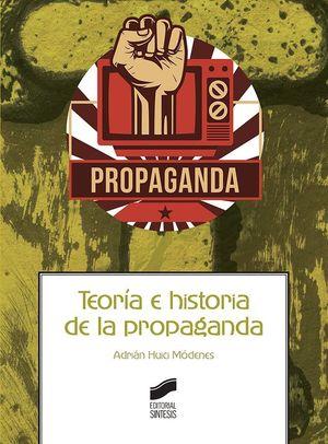 TEORIA E HISTORIA DE LA PROPAGANDA