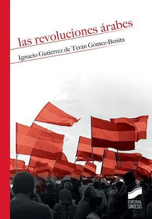 LAS REVOLUCIONES ARABES