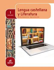 LENGUA CASTELLANA Y LITERATURA 1º BACH HASTA EL S.XIX (LOMCE)