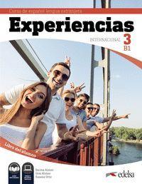 EXPERIENCIAS INTERNACIONAL 3 B1 LIBRO DEL ALUMNO