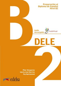 DELE B2 LIBRO (2019) PREPARACION AL DIPLOMA DE ESPAÑOL