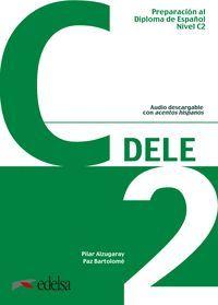 DELE C2 (LIBRO 2019) PREPARACION AL DIPLOMA DE ESPAÑOL