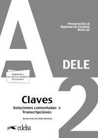DELE A2 CLAVES (2020) PREPARACION AL DIPLOMA DE ESPAÑOL