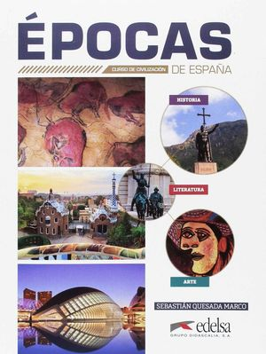 EPOCAS DE ESPAÑA CURSO DE CIVILIZACION