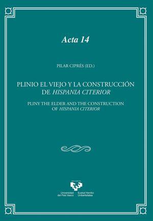 PLINIO EL VIEJO Y LA CONSTRUCCIÓN DE HISPANIA CITERIOR