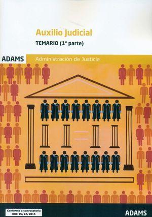 TEMARIO AUXILIO JUDICIAL (2 VOL.) 2016 ADMINISTRACION JUSTICIA