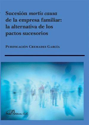 SUCESION MORTIS CAUSA DE LA EMPRESA FAMILIAR