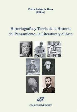 HISTORIOGRAFIA Y TEORIA DE LA HISTORIA DEL PENSAMIENTO