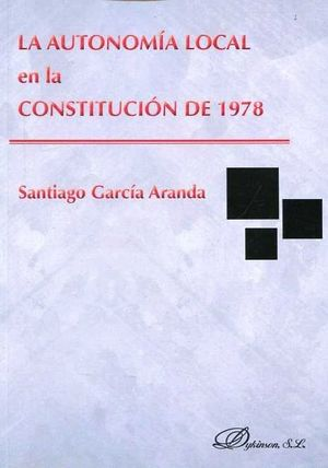 LA AUTONOMIA LOCAL EN LA CONSTITUCION DE 1978